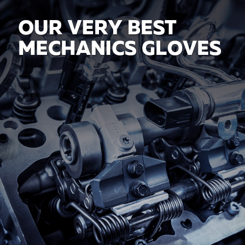Visit the Safety Gloves Top 5 Selection of Mechanics Gloves