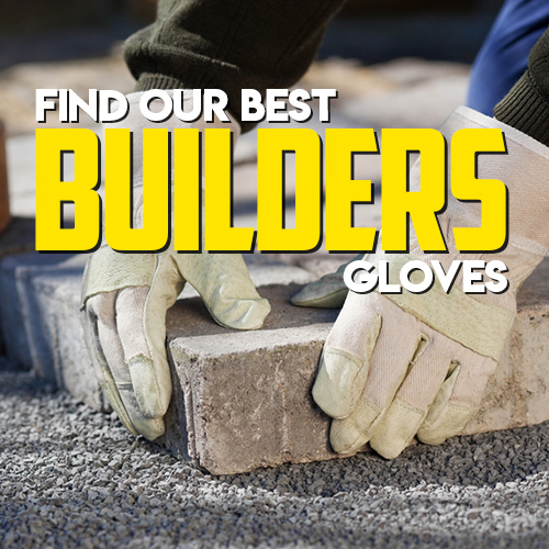 Top 5 Builders Gloves