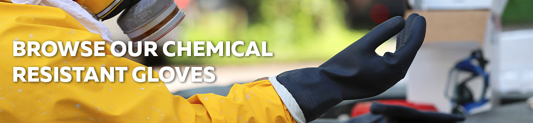 Browse Our Chemical Resistant Gloves