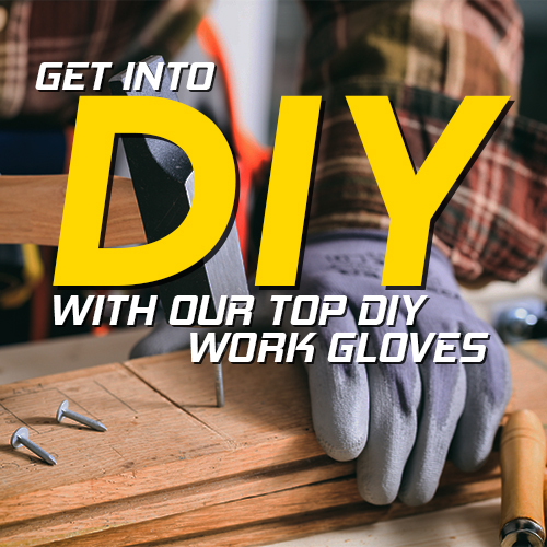 Get into DIY With Our DIY Gloves