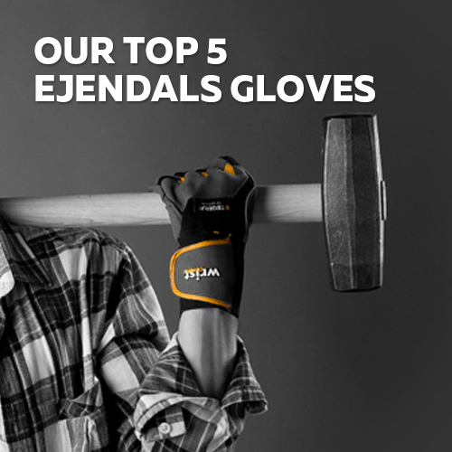 Our top 5 ejendals gloves