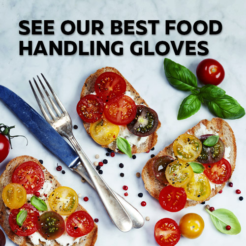 Visit the Safety Gloves Top 5 Selection of Food Preparation Gloves