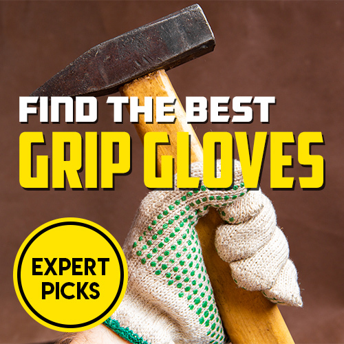 See Our Best Grip Gloves