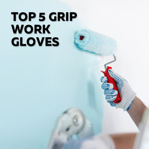 Visit the Safety Gloves Top 5 Selection of Grip Work Gloves
