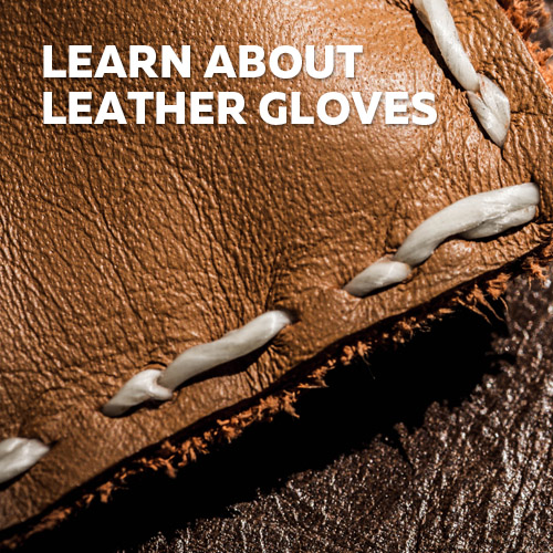 Learn More About Leather Gloves