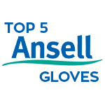 Our Top 5 Ansell Gloves