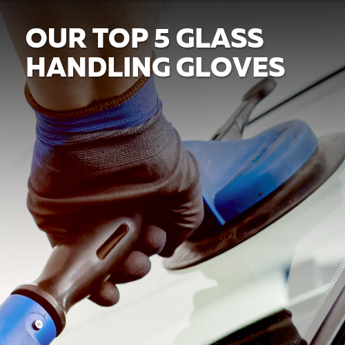 Our top 5 Glass Handling Gloves