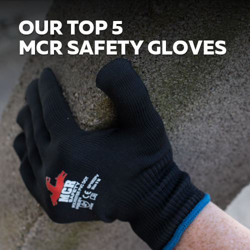 Our top MCR safety gloves