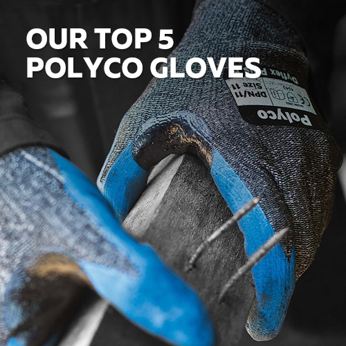 Top 5 Polyco gloves at safety gloves